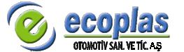 ECOPLAS OTOMOTİV SAN. VE TİC. LTD. ŞTİ.